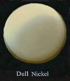 An example of dull nickel.