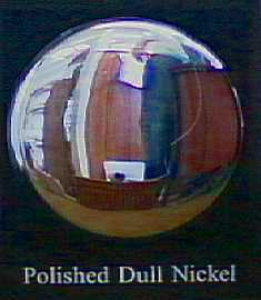 An example of polished dull nickel.